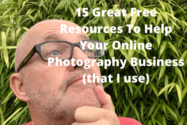 15 Great Free Resources To Help Your Online Photography Business (that I use)