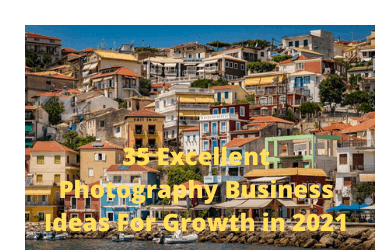35 Excellent Photography Business Ideas For Growth in 2021