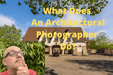 What Does An Architectural Photographer Do